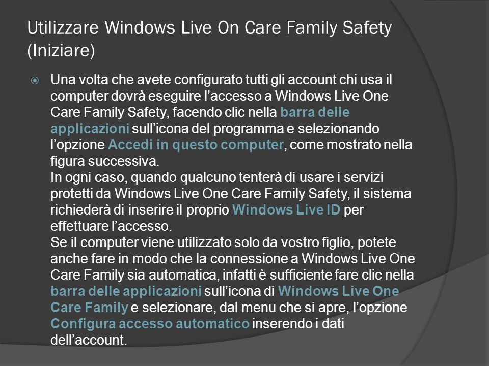 Utilizzare Windows Live On Care Family Safety (Iniziare)