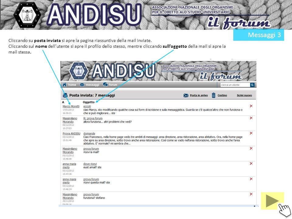 Messaggi 3 Cliccando su posta inviata si apre la pagina riassuntiva della mail inviate.