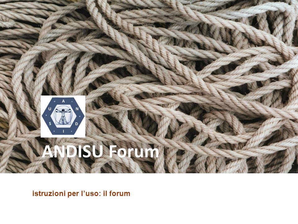 ANDISU Forum istruzioni per l'uso: il forum