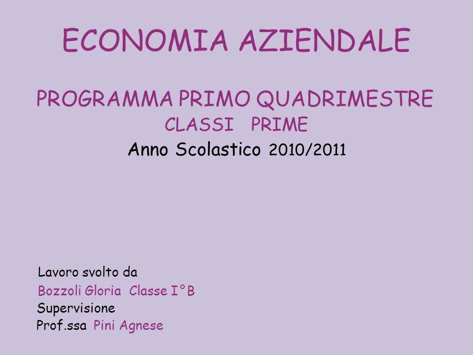 ECONOMIA AZIENDALE PROGRAMMA PRIMO QUADRIMESTRE CLASSI PRIME