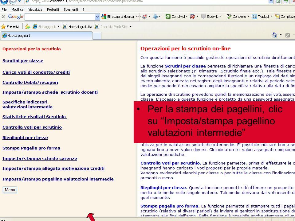 Per la stampa dei pagellini, clic su Imposta/stampa pagellino valutazioni intermedie