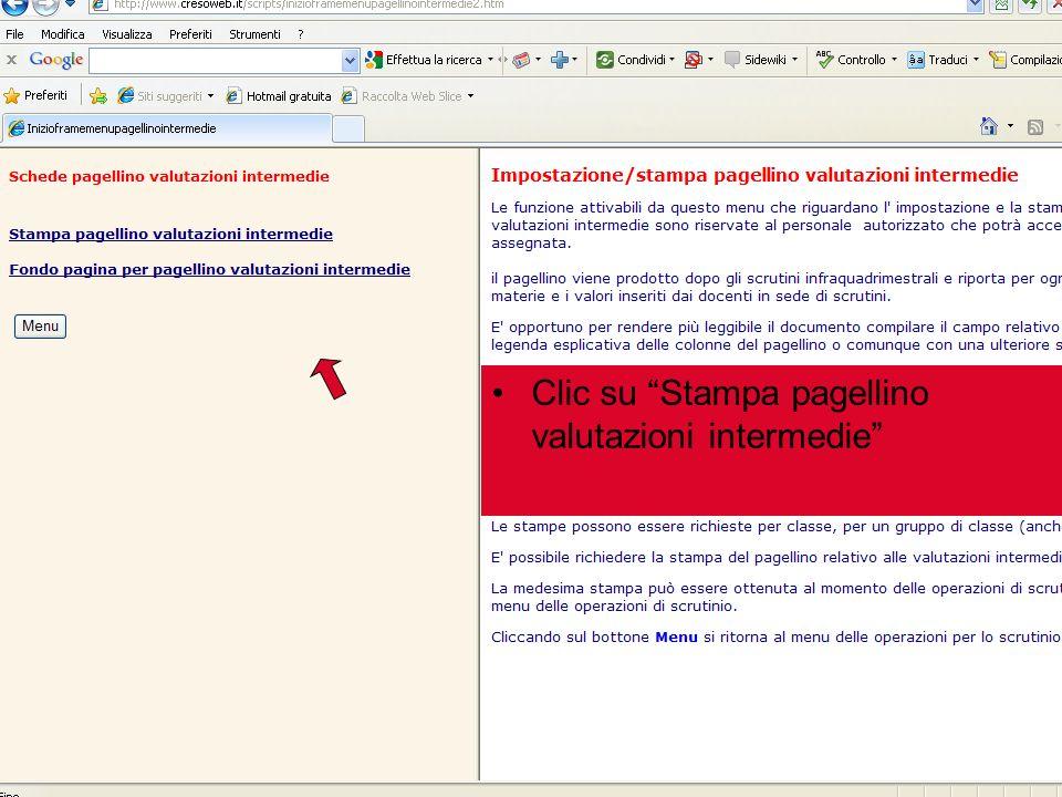 Clic su Stampa pagellino valutazioni intermedie