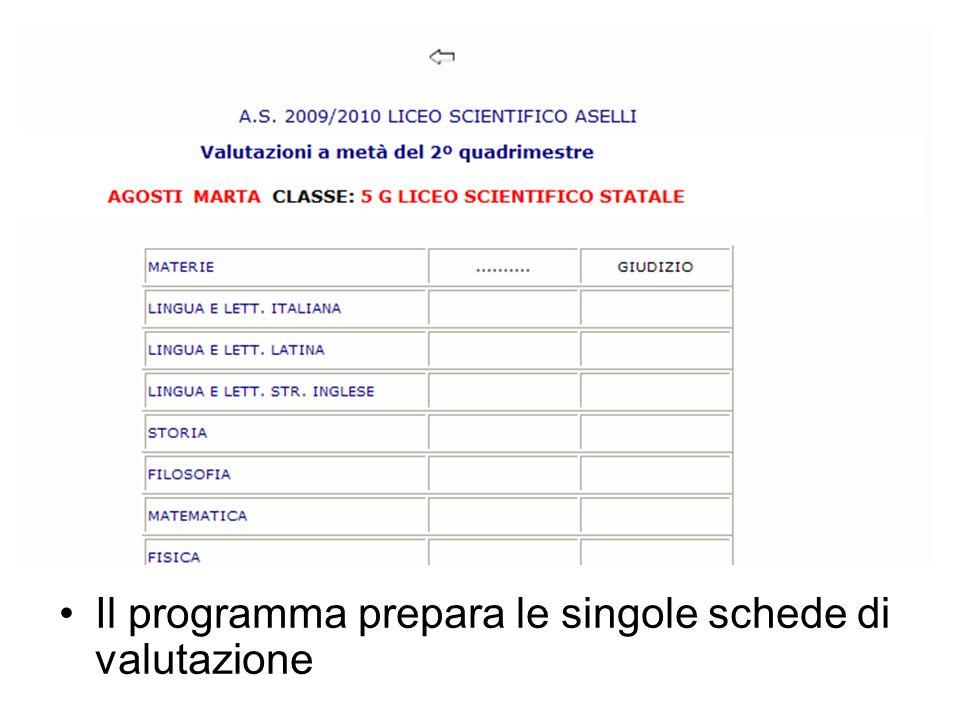 Il programma prepara le singole schede di valutazione