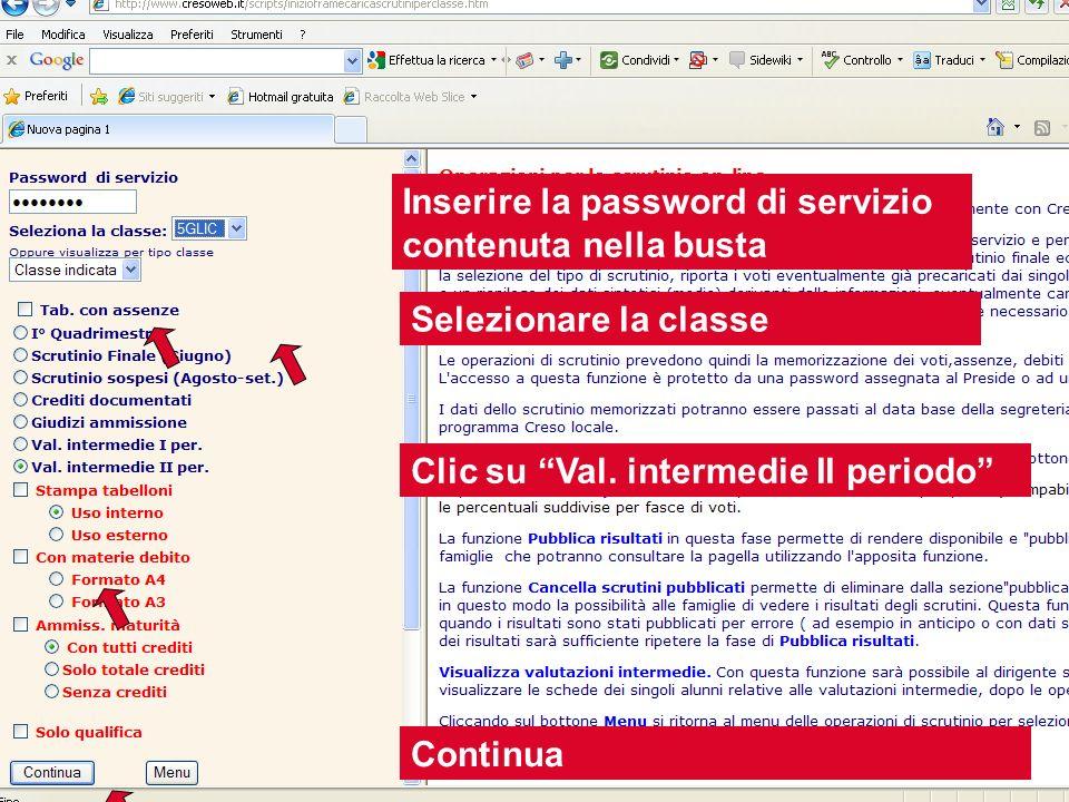 Inserire la password di servizio contenuta nella busta
