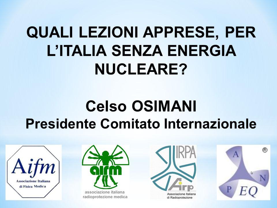 QUALI LEZIONI APPRESE, PER L'ITALIA SENZA ENERGIA NUCLEARE