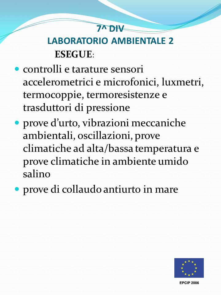7^ DIV LABORATORIO AMBIENTALE 2