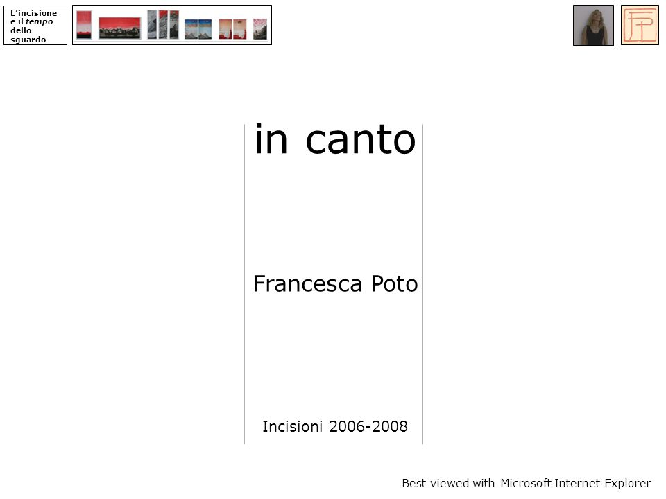 in canto Francesca Poto Incisioni 2006-2008