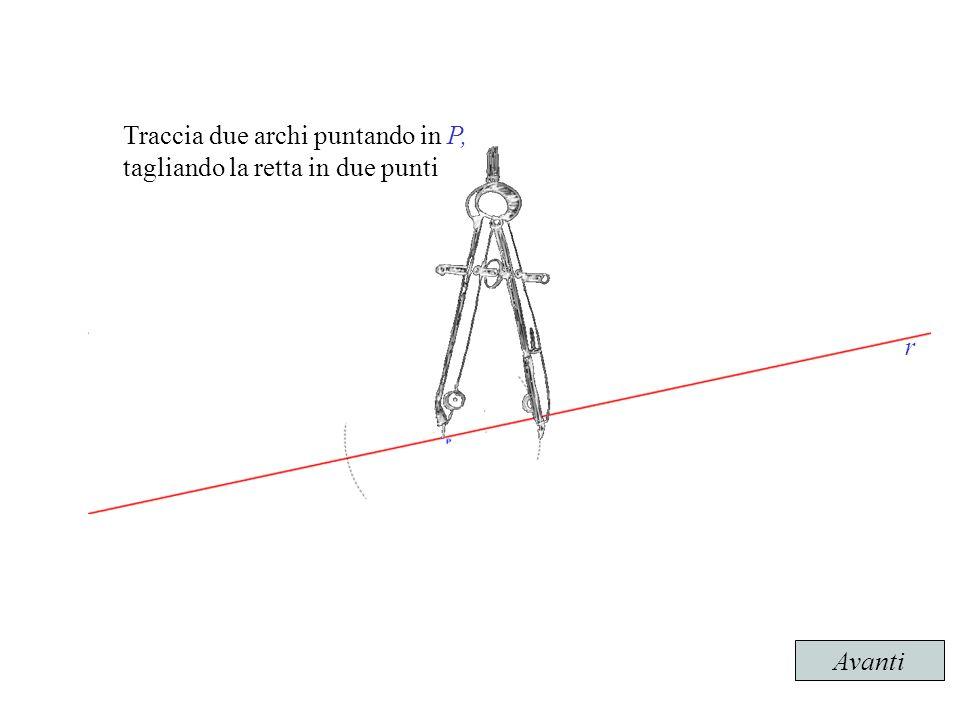 Traccia due archi puntando in P,