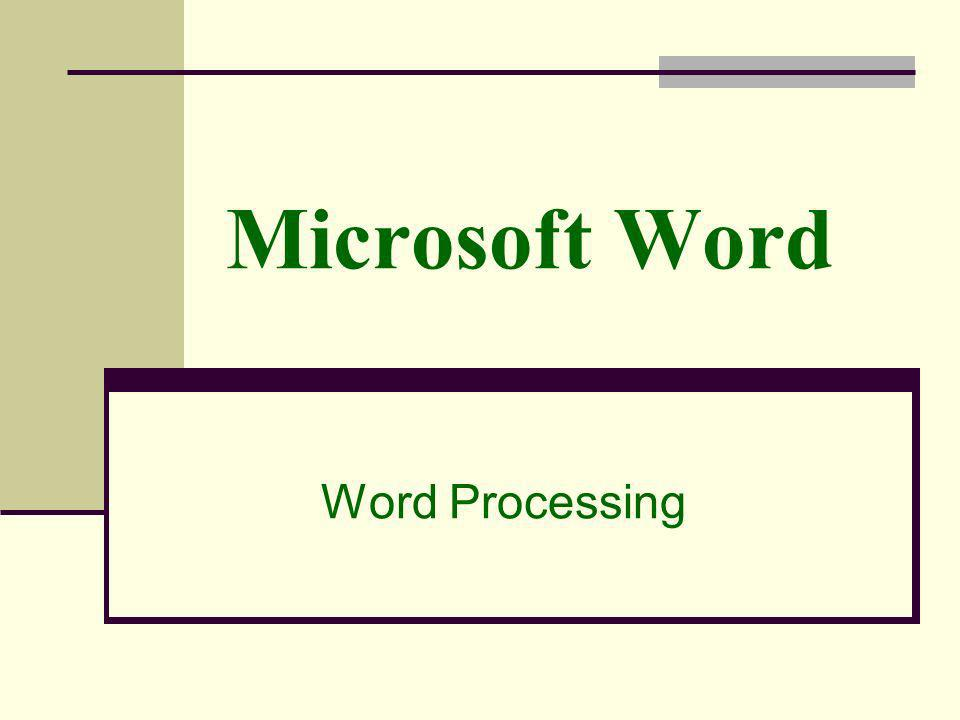 Microsoft Word Word Processing