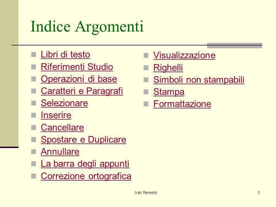 Indice Argomenti Libri di testo Visualizzazione Riferimenti Studio