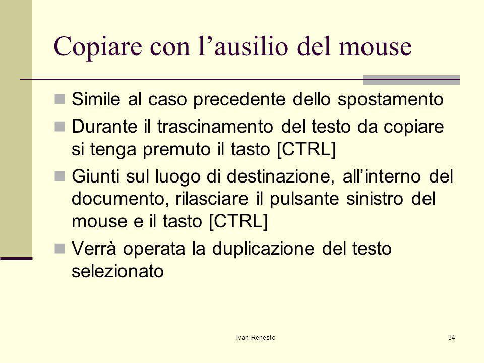 Copiare con l'ausilio del mouse