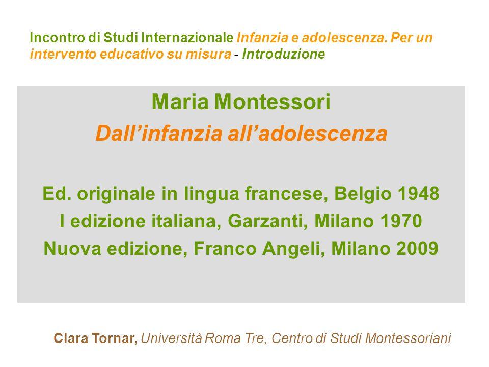 Maria Montessori Dall'infanzia all'adolescenza