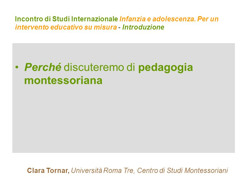 Clara Tornar, Università Roma Tre, Centro di Studi Montessoriani