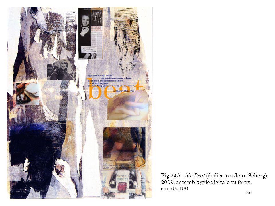 Fig 34A - bit-Beat (dedicato a Jean Seberg), 2009, assemblaggio digitale su forex, cm 70x100