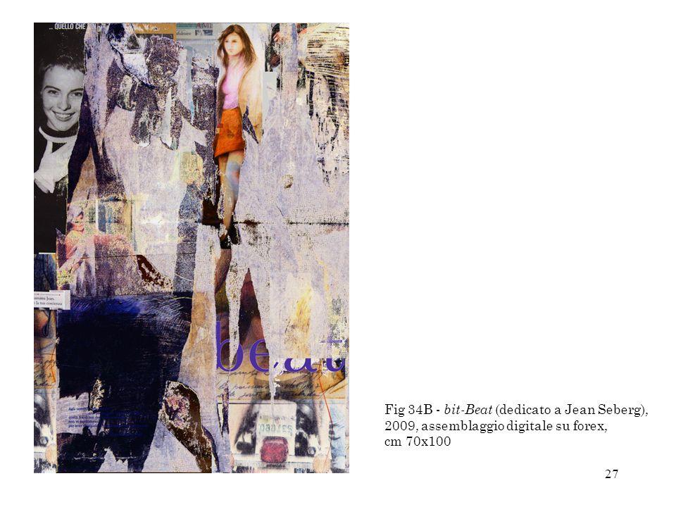 Fig 34B - bit-Beat (dedicato a Jean Seberg), 2009, assemblaggio digitale su forex, cm 70x100