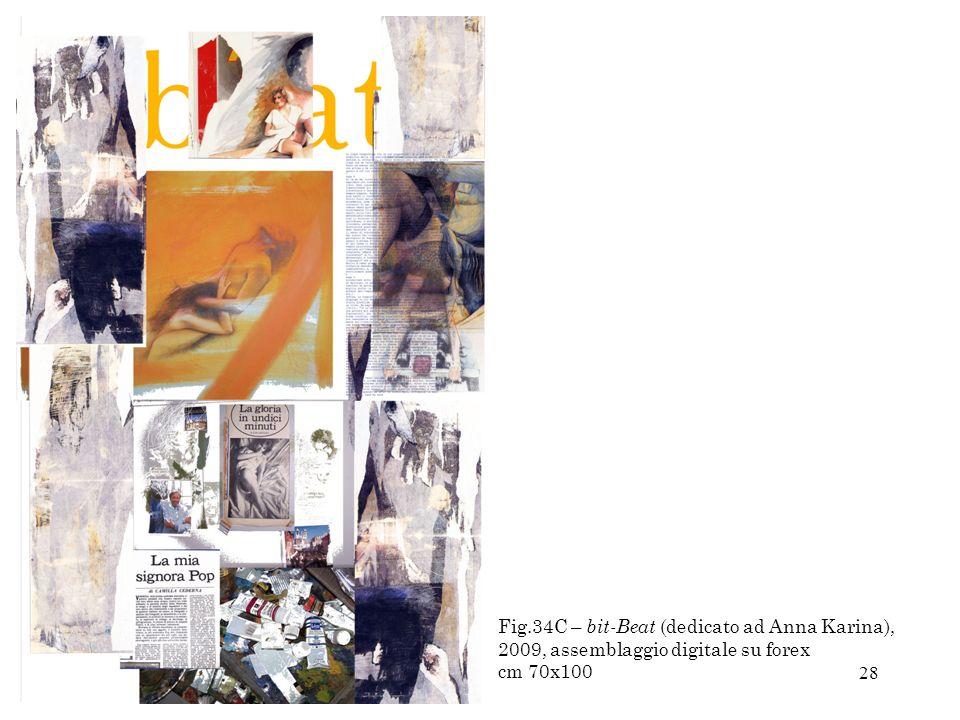 Fig.34C – bit-Beat (dedicato ad Anna Karina), 2009, assemblaggio digitale su forex cm 70x100