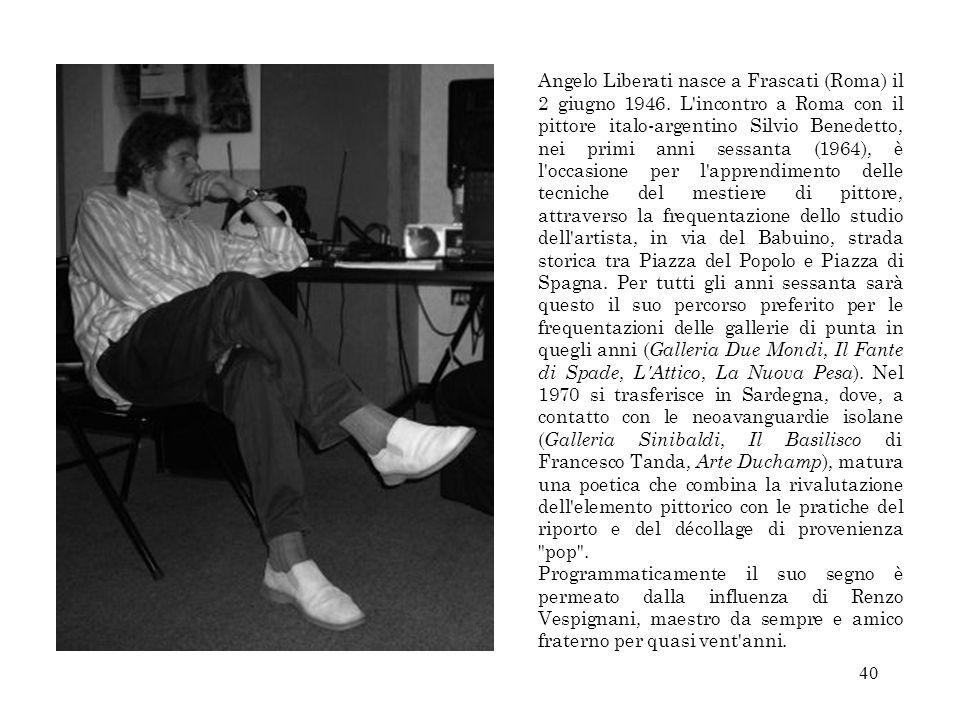 Angelo Liberati nasce a Frascati (Roma) il 2 giugno 1946