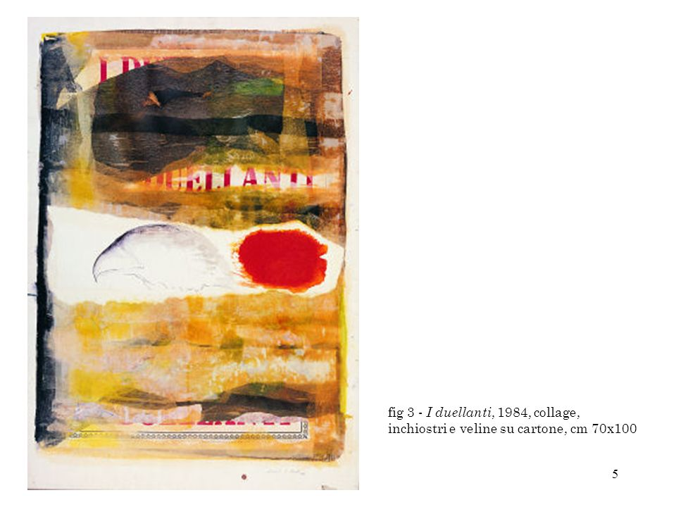 fig 3 - I duellanti, 1984, collage, inchiostri e veline su cartone, cm 70x100