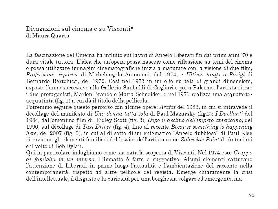 Divagazioni sul cinema e su Visconti*