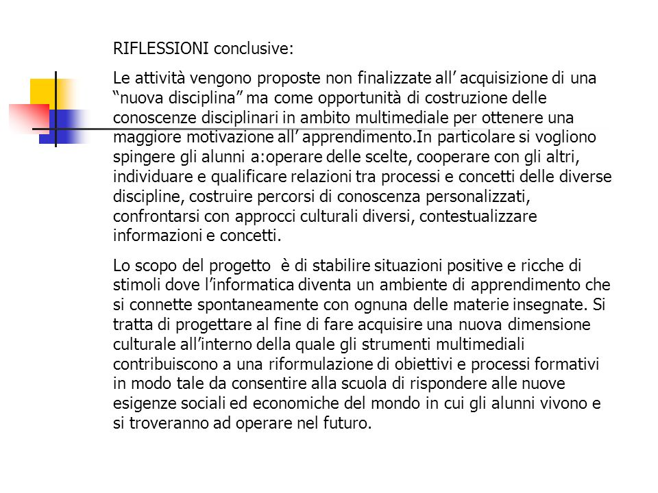 RIFLESSIONI conclusive: