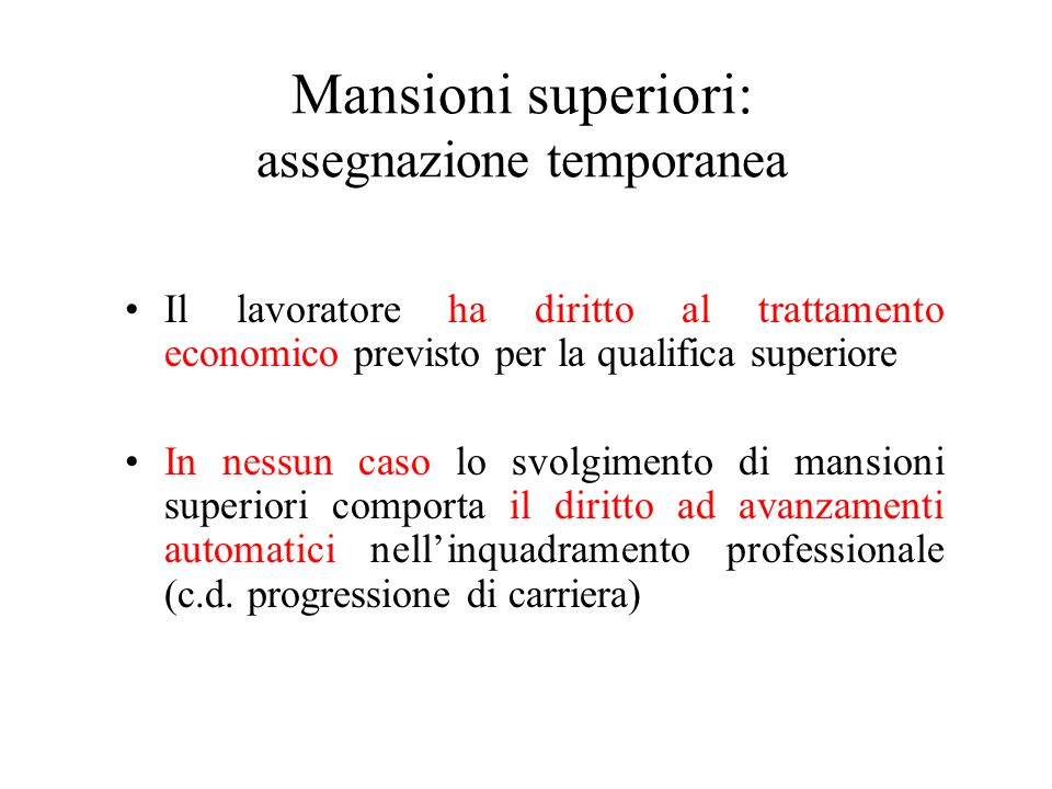 Mansioni superiori: assegnazione temporanea