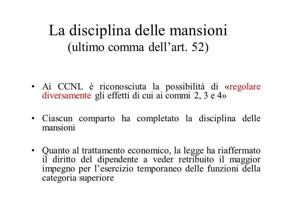 La disciplina delle mansioni (ultimo comma dell'art. 52)