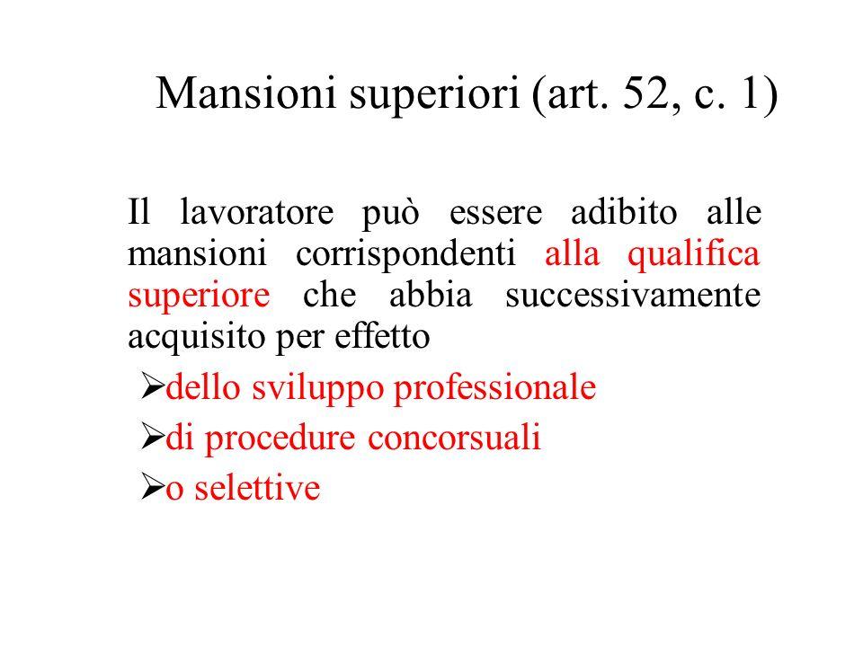 Mansioni superiori (art. 52, c. 1)