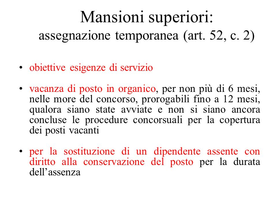 Mansioni superiori: assegnazione temporanea (art. 52, c. 2)