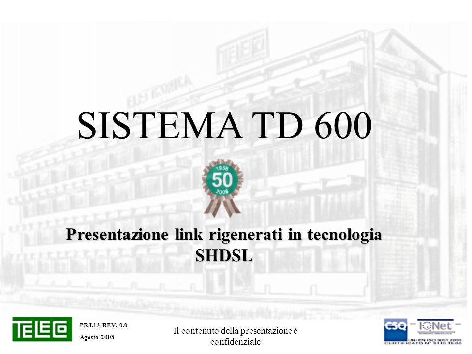 Presentazione link rigenerati in tecnologia SHDSL