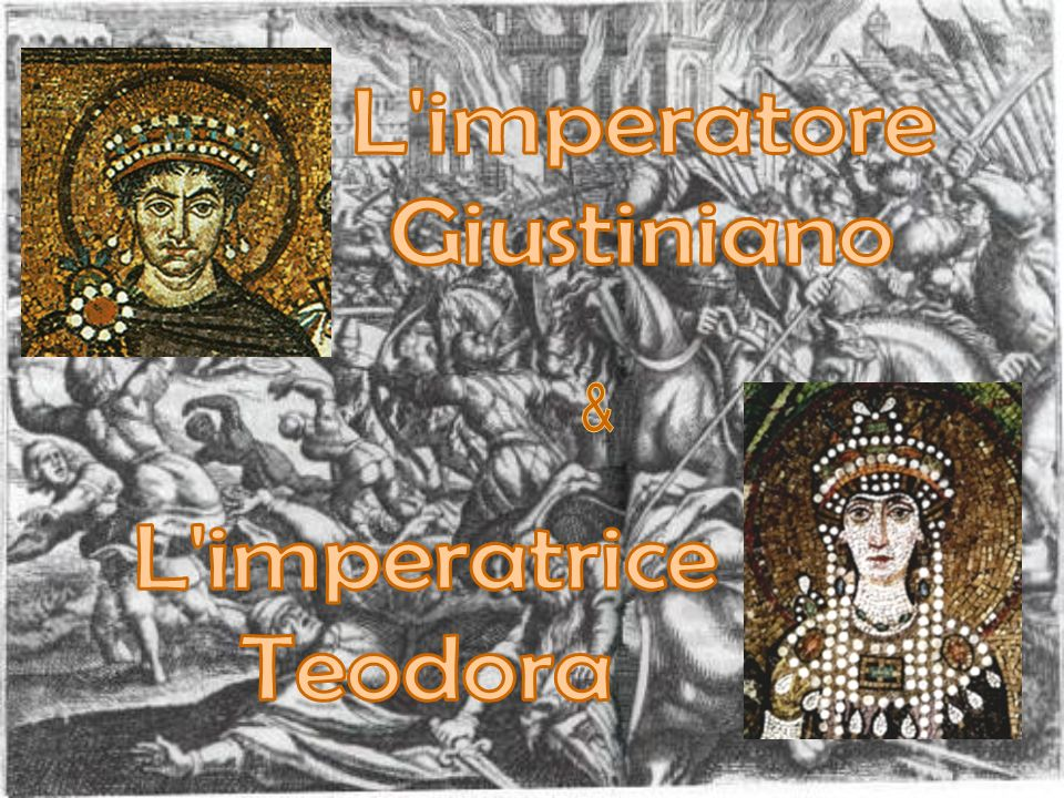 L imperatore Giustiniano & L imperatrice Teodora
