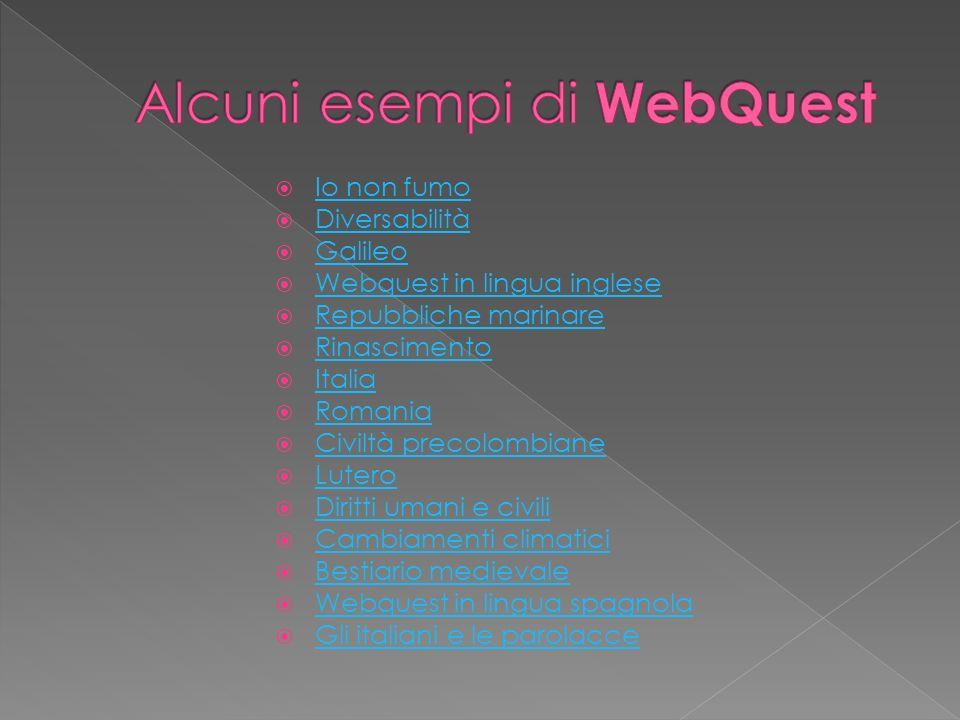 Alcuni esempi di WebQuest