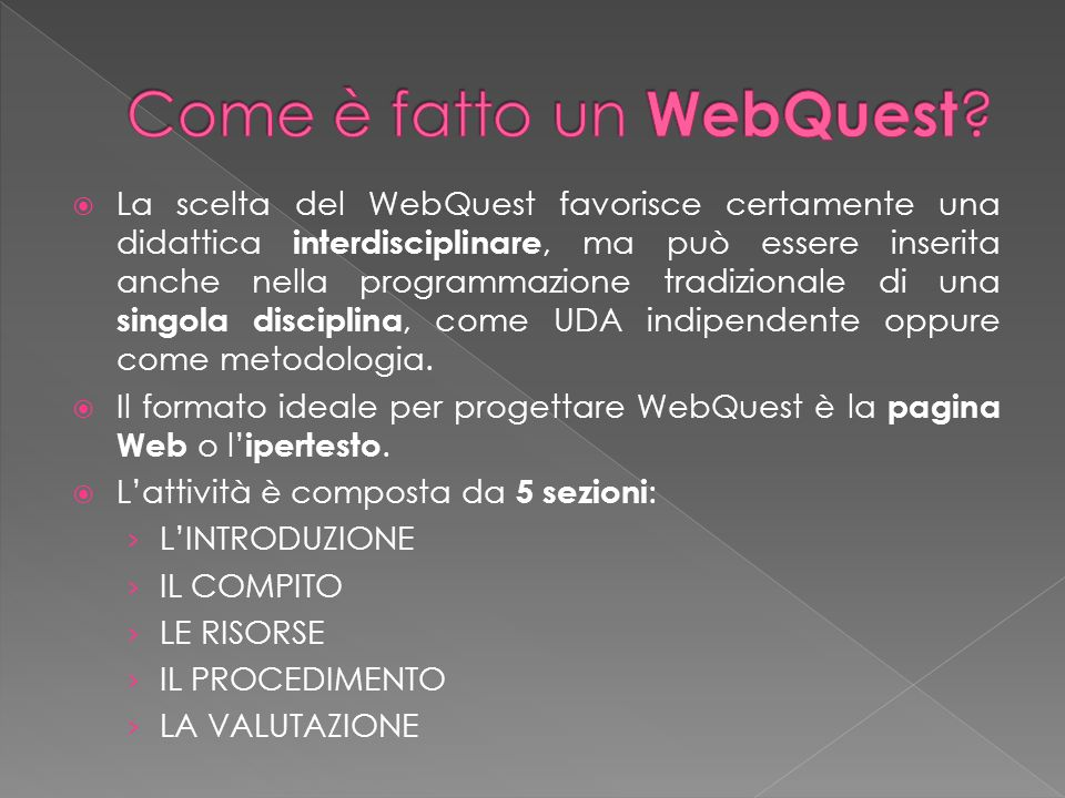 Come è fatto un WebQuest