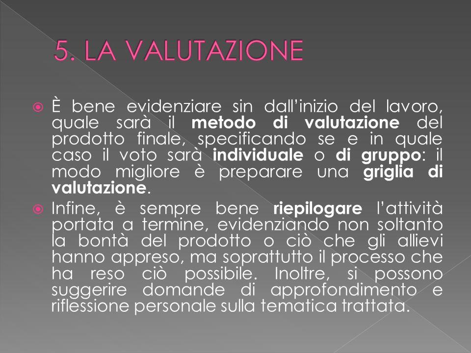 5. LA VALUTAZIONE