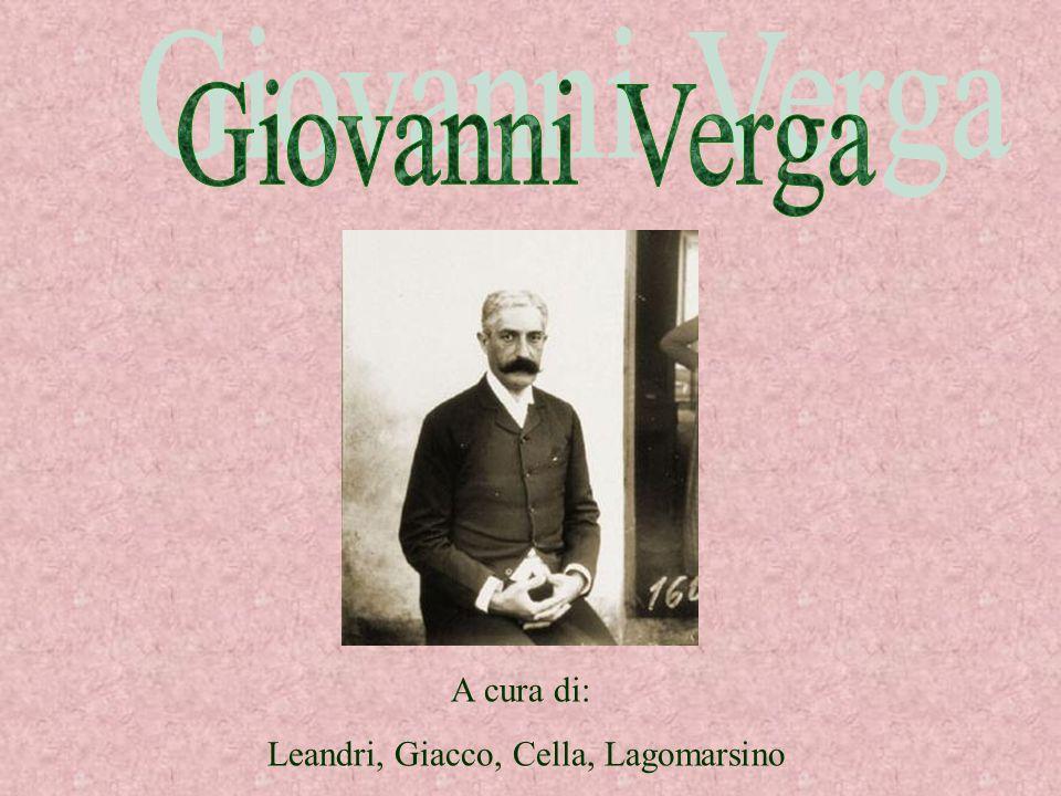 Giovanni Verga A cura di: Leandri, Giacco, Cella, Lagomarsino