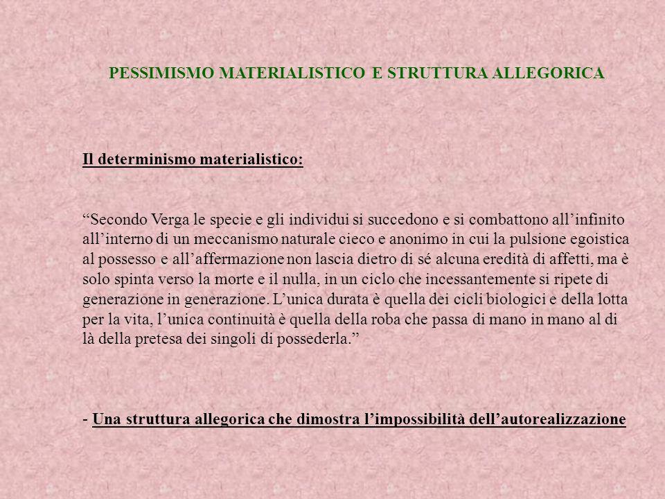 PESSIMISMO MATERIALISTICO E STRUTTURA ALLEGORICA