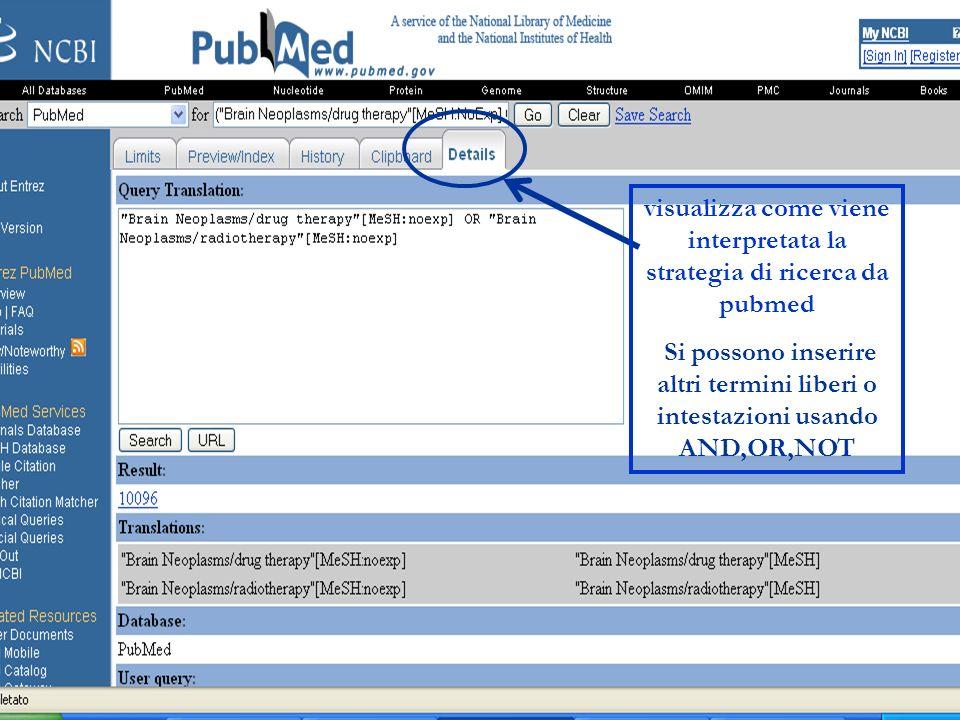 visualizza come viene interpretata la strategia di ricerca da pubmed