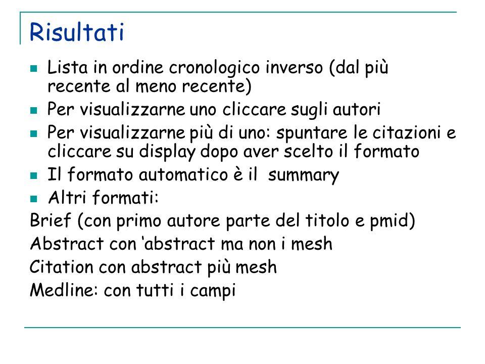 RisultatiLista in ordine cronologico inverso (dal più recente al meno recente) Per visualizzarne uno cliccare sugli autori.