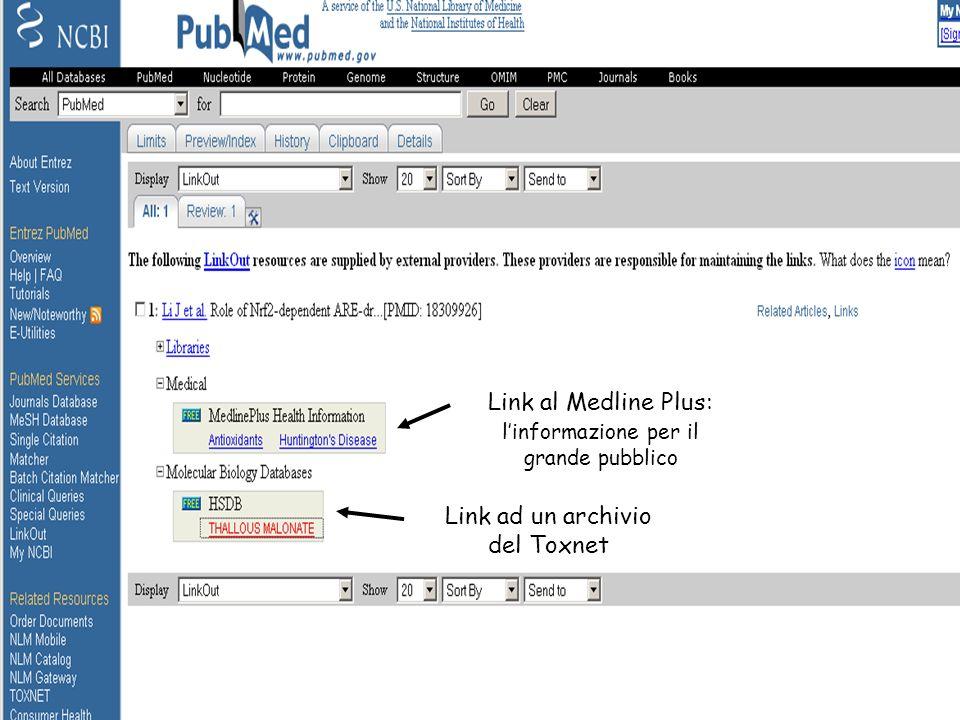 Link al Medline Plus: l'informazione per il grande pubblico