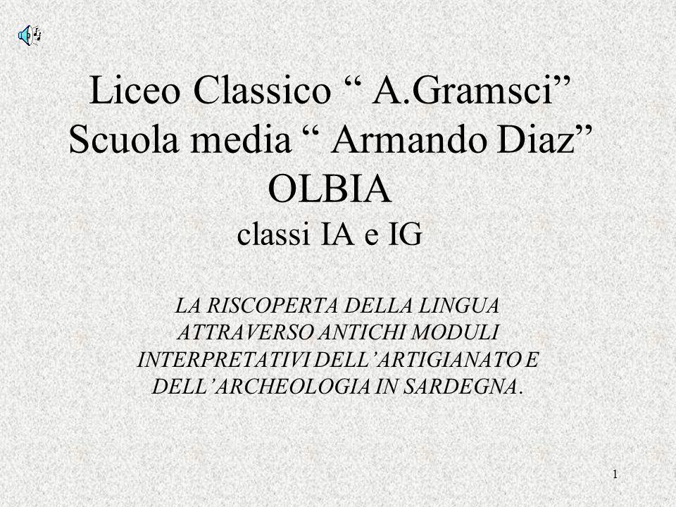 Liceo Classico A.Gramsci Scuola media Armando Diaz OLBIA classi IA e IG