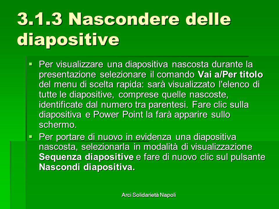 3.1.3 Nascondere delle diapositive