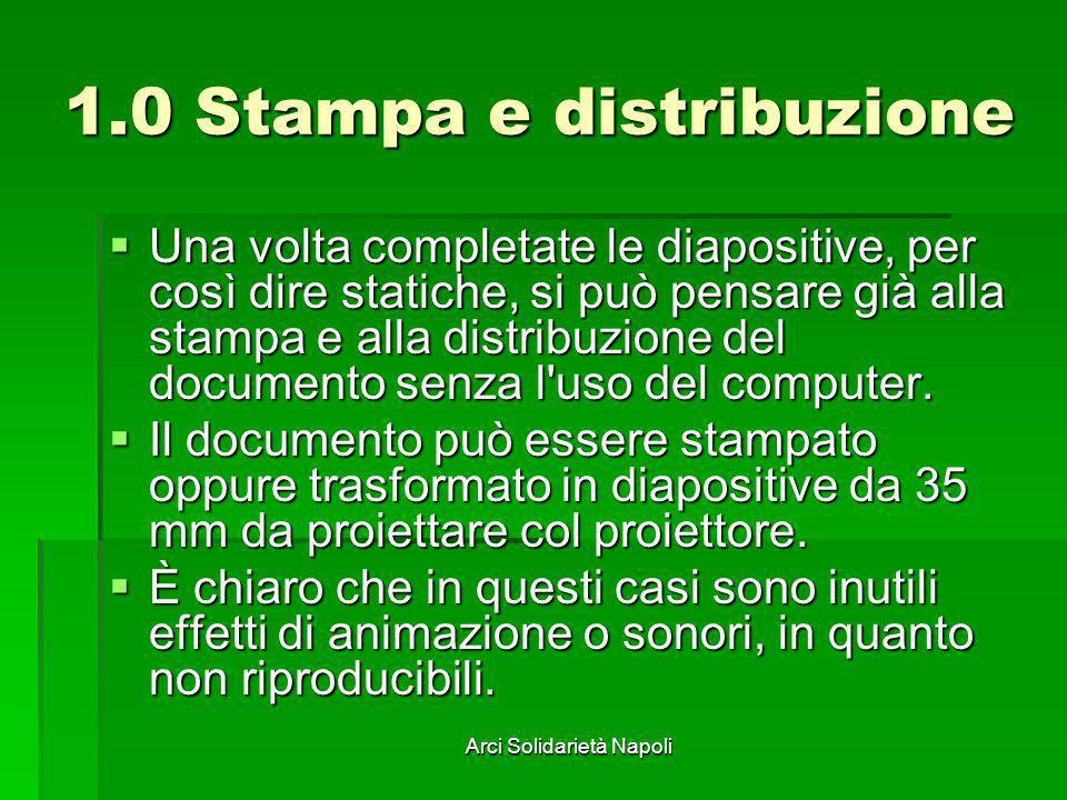 1.0 Stampa e distribuzione
