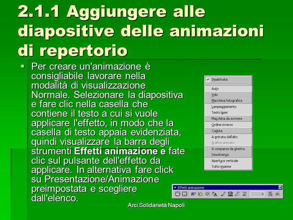 2.1.1 Aggiungere alle diapositive delle animazioni di repertorio