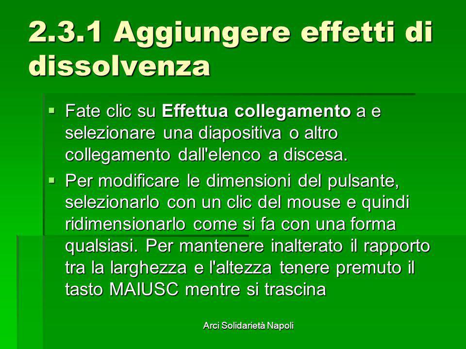 2.3.1 Aggiungere effetti di dissolvenza