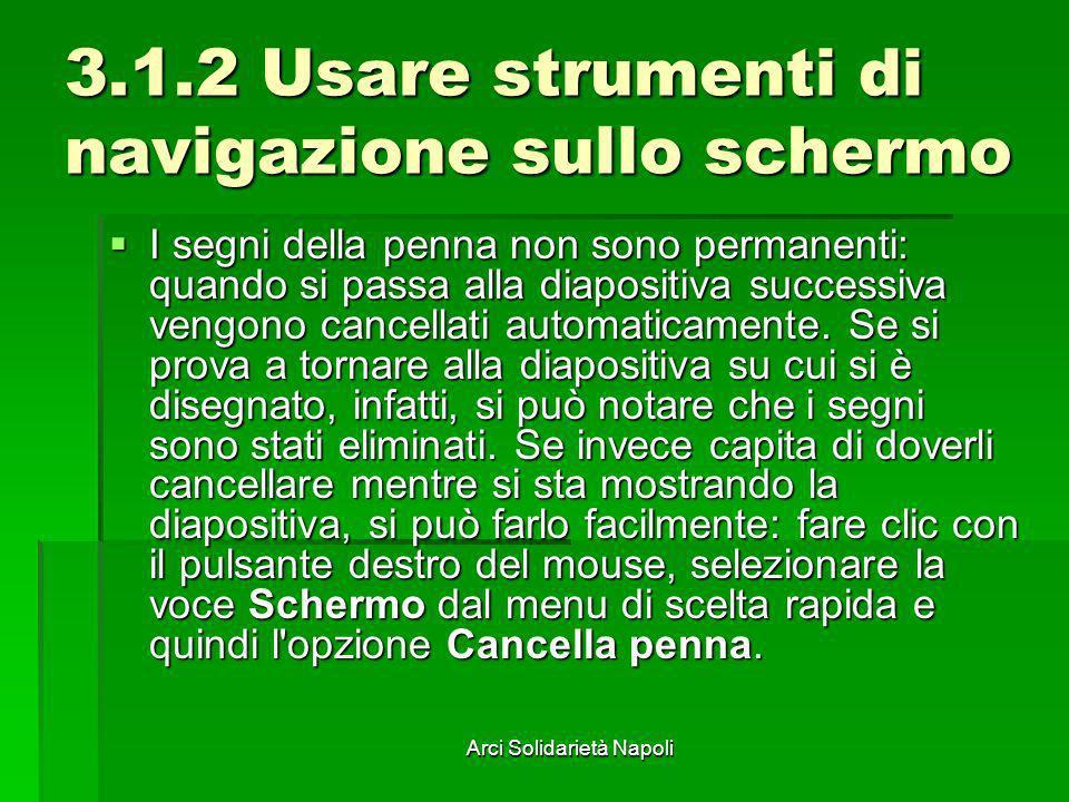 3.1.2 Usare strumenti di navigazione sullo schermo