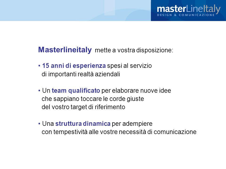 Masterlineitaly mette a vostra disposizione: