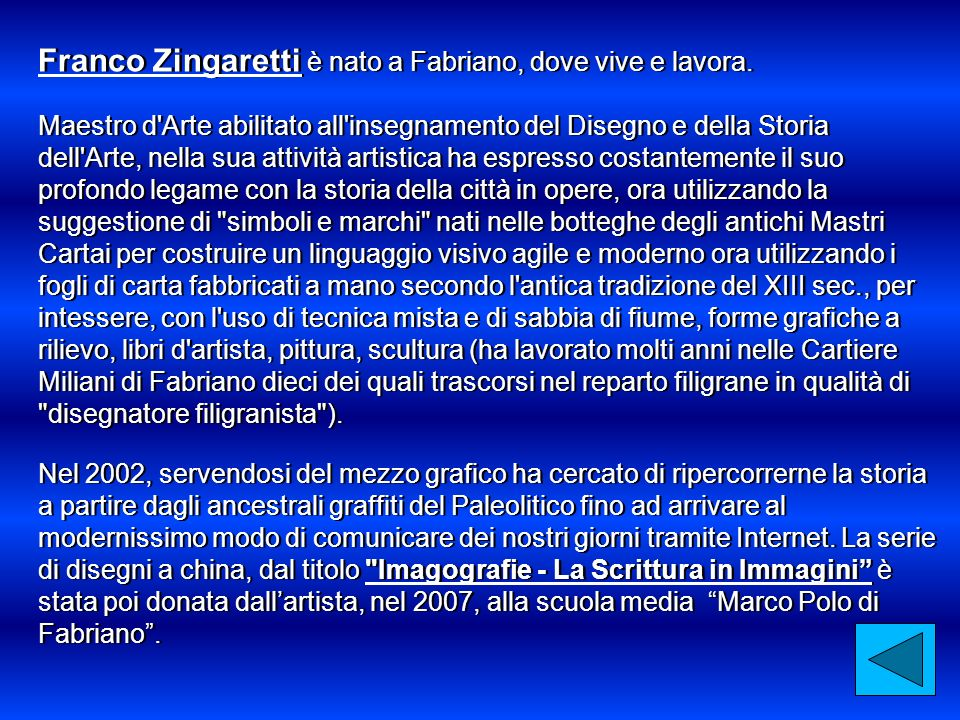 Franco Zingaretti è nato a Fabriano, dove vive e lavora.