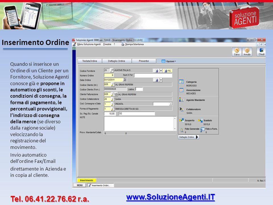Inserimento Ordine www.SoluzioneAgenti.IT Tel. 06.41.22.76.62 r.a.