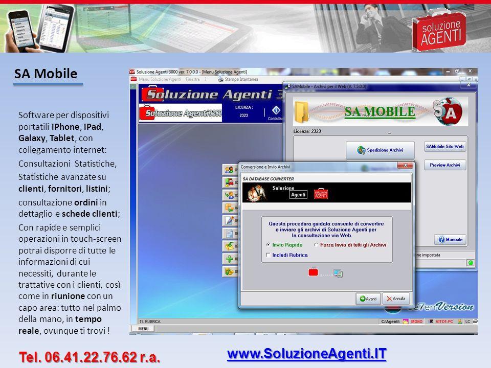 SA Mobile www.SoluzioneAgenti.IT Tel. 06.41.22.76.62 r.a.
