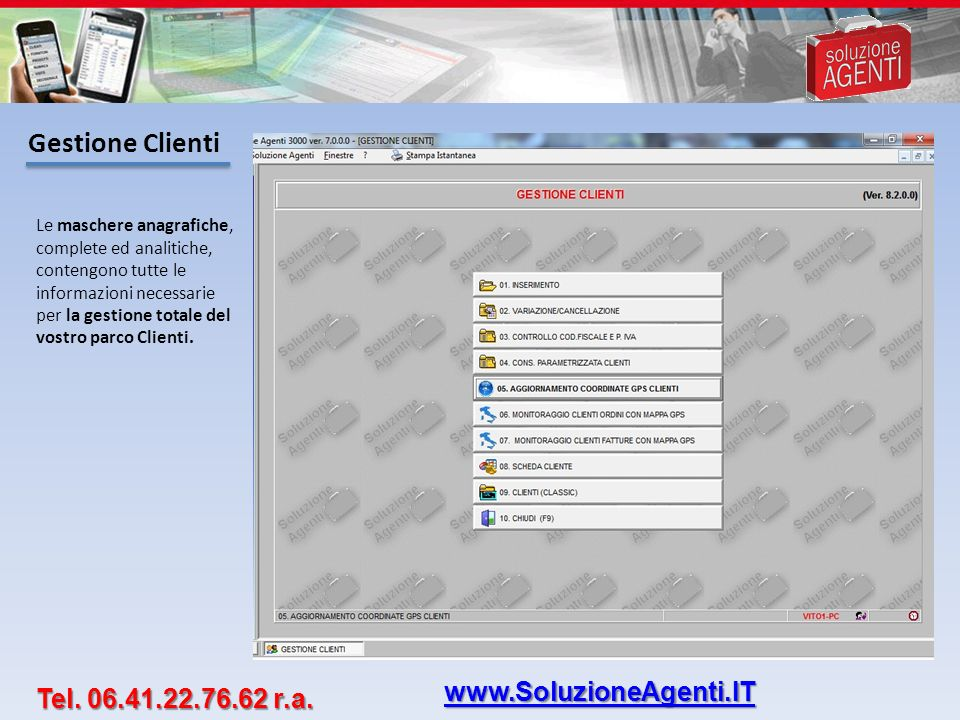 Gestione Clienti www.SoluzioneAgenti.IT Tel. 06.41.22.76.62 r.a.