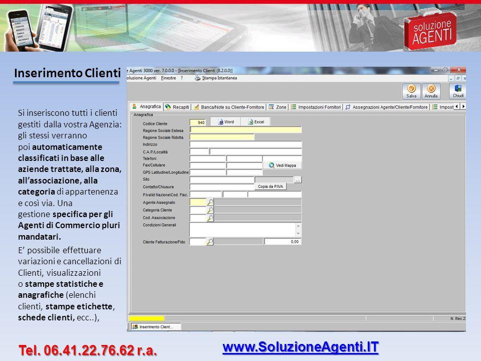 Inserimento Clienti www.SoluzioneAgenti.IT Tel. 06.41.22.76.62 r.a.